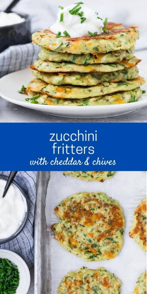"""Collage of two images of zucchini pancakes, separated by a text overlay that reads, """"zucchini fritters with cheddar & chives."""""""