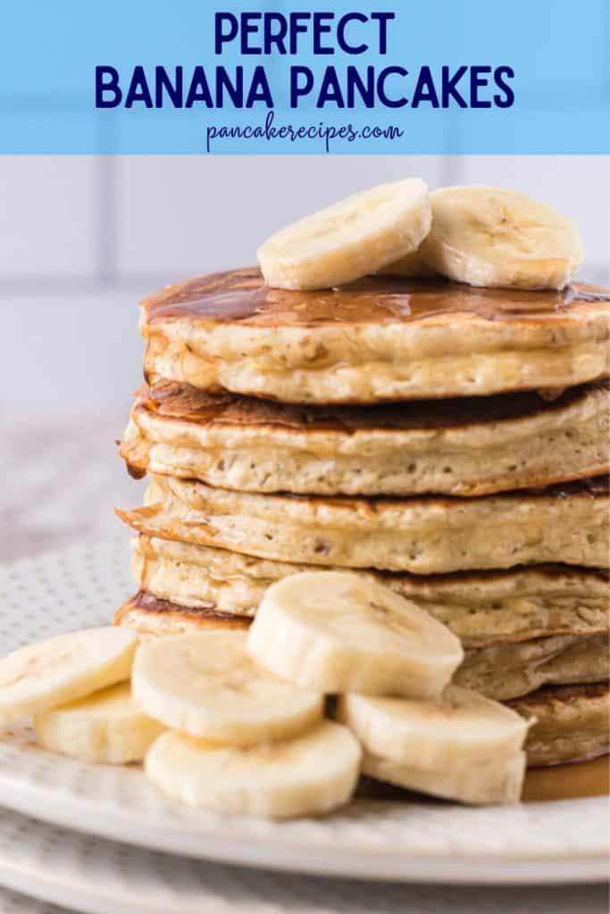 """Stack of pancakes, text overlay reads """"perfect banana pancakes, pancakerecipes.com"""""""