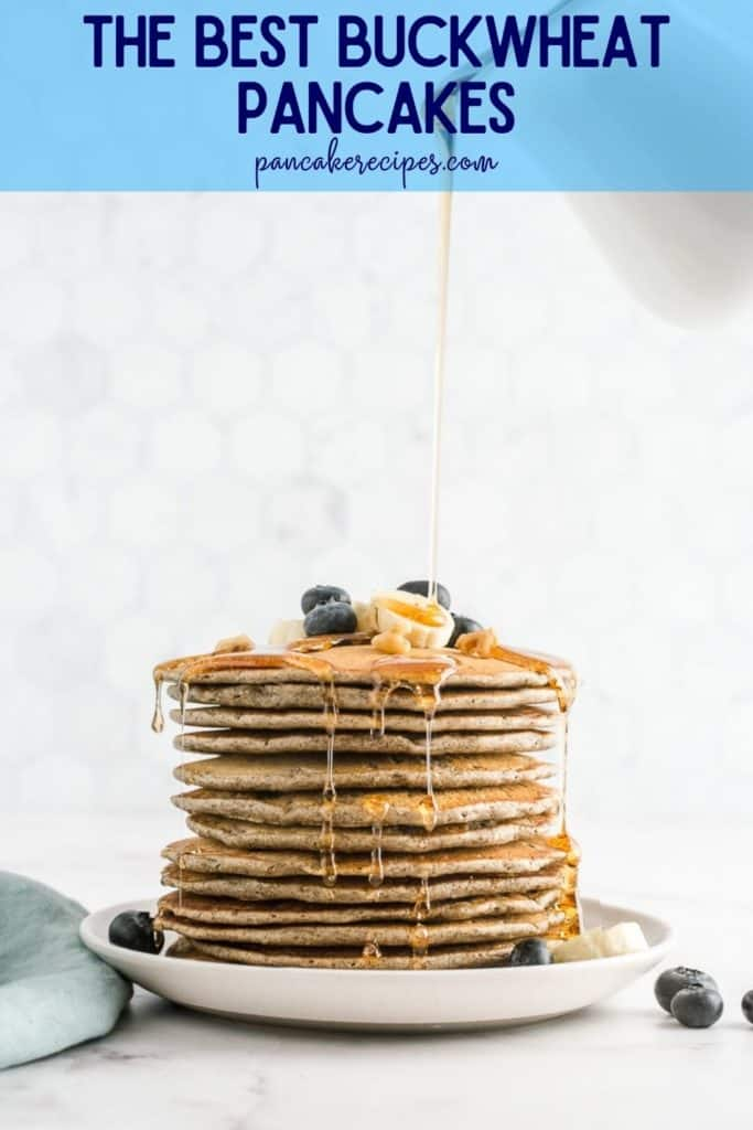 "Stack of pancakes with syrup, text overlay reads ""the best buckwheat pancakes, pancakerecipes.com"""
