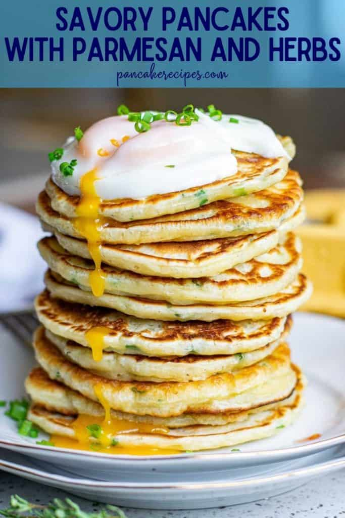 """Tall stack of pancakes, text overlay reads """"savory pancakes with parmesan and herbs, pancakerecipes.com"""""""