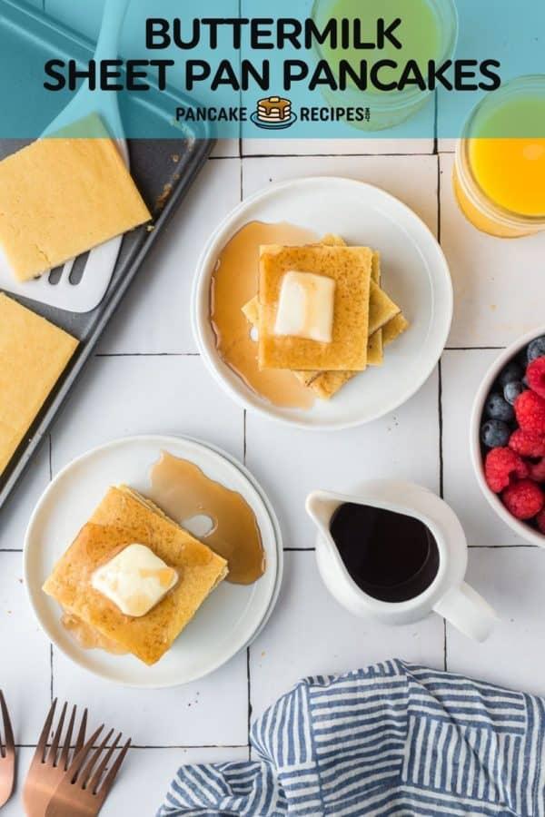 "Overhead view of pancakes, text overlay reads ""buttermilk sheet pan pancakes"""