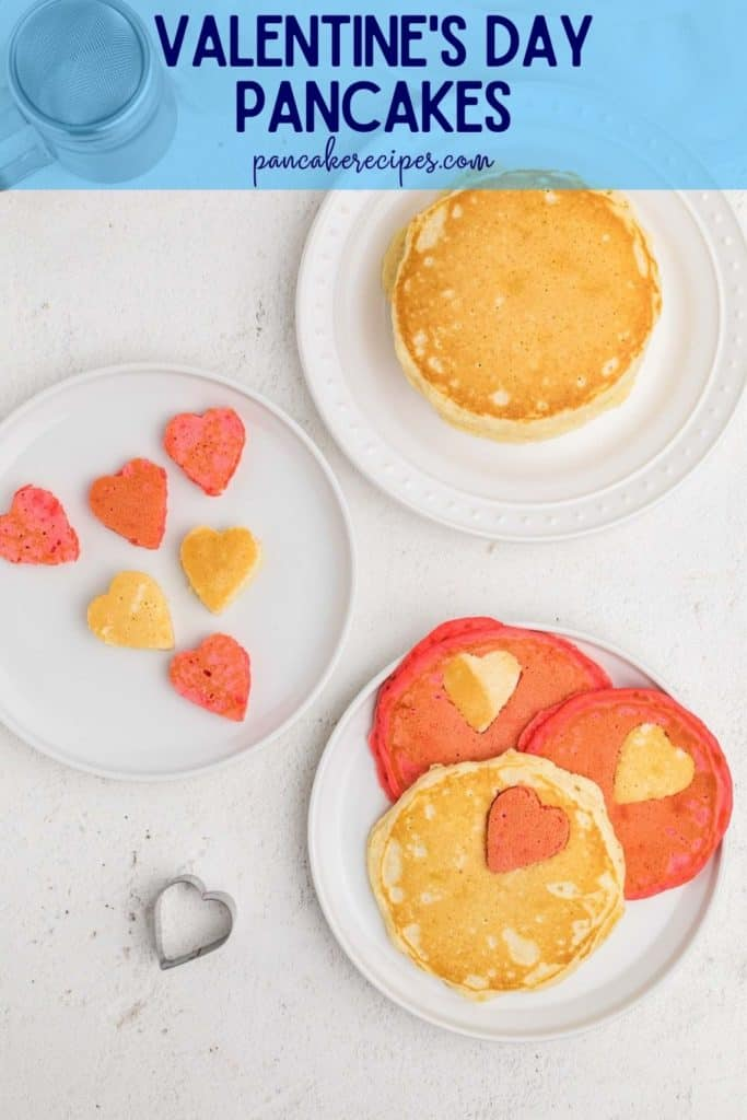 """pancakes with heart shapes in them, text overlay reads """"valentine's day pancakes"""""""