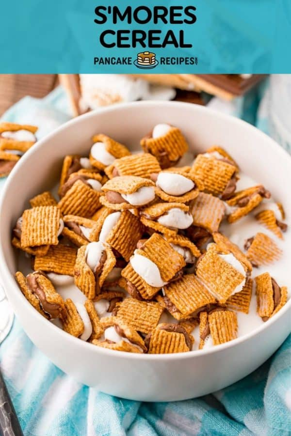 """Cereal in a white bowl, text overlay reads """"s'mores cereal, pancake recipes.com"""""""