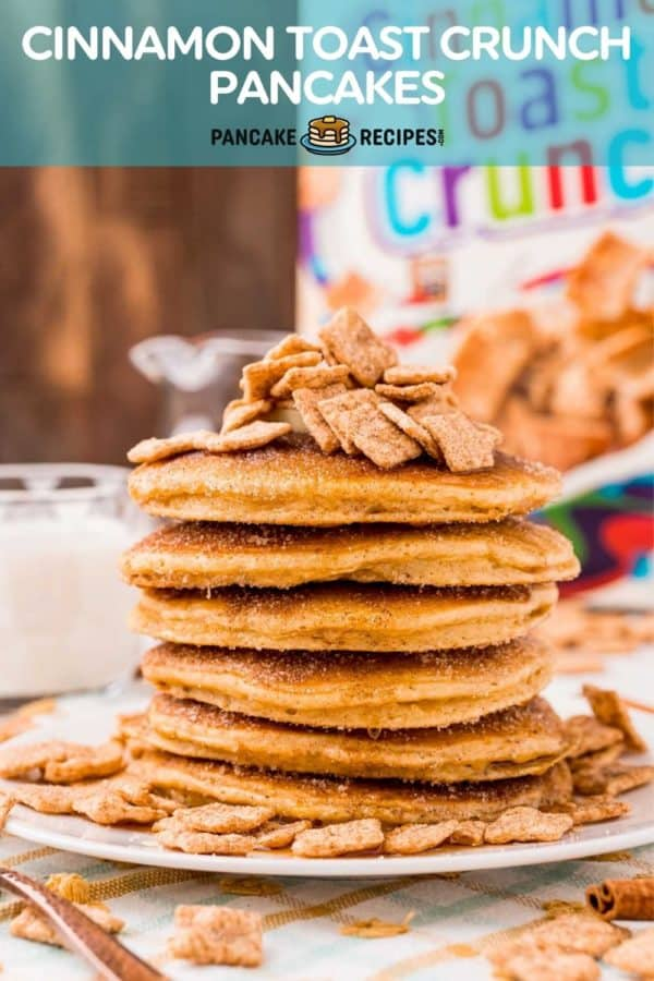"""Tall stack of pancakes, text overlay reads """"cinnamon toast crunch pancakes, pancakerecipes.com"""""""