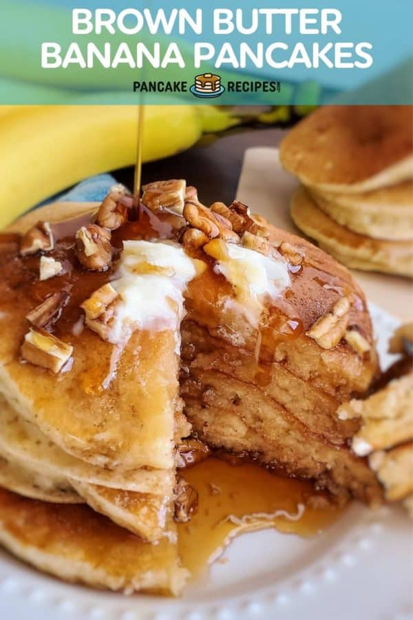 """Pancakes with syrup, text overlay reads """"brown butter banana pancakes"""""""