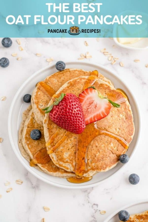 """3 pancakes on a white plate, text overlay reads """"the best oat flour pancakes, pancakerecipes.com"""""""