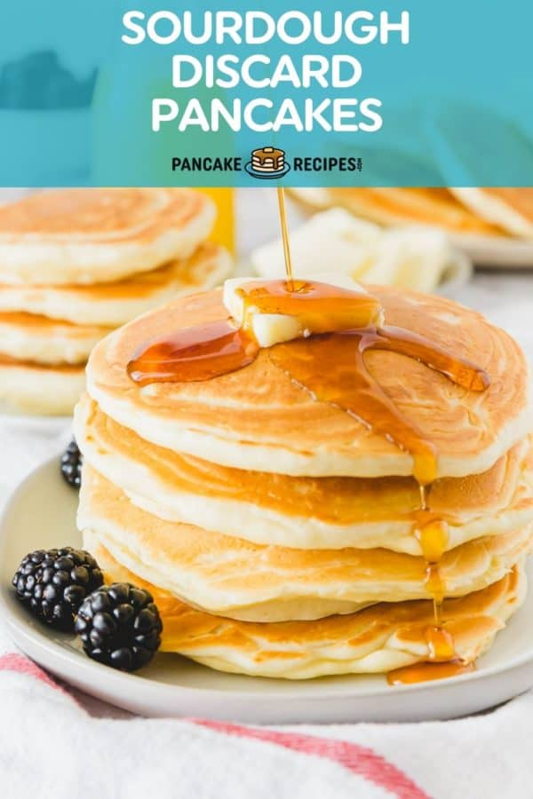 """Stack of pancakes with syrup, text overlay reads """"sourdough discard pancakes, pancakerecipes.com."""""""