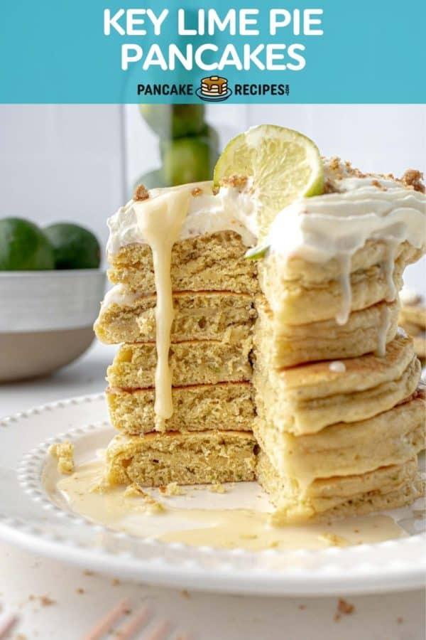 "Stack of pancakes, text overlay reads ""key lime pancakes, pancakerecipes.com."""