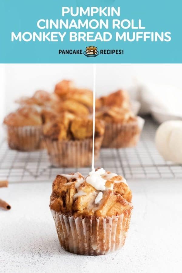 """Glaze being drizzled on a muffin, text overlay reads """"pumpkin cinnamon roll monkey bread muffins."""""""