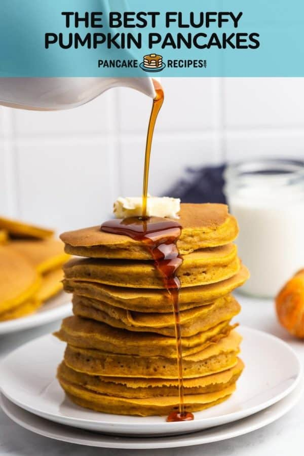 """Stack of pancakes, text overlay reads """"the best fluffy pumpkin pancakes."""""""