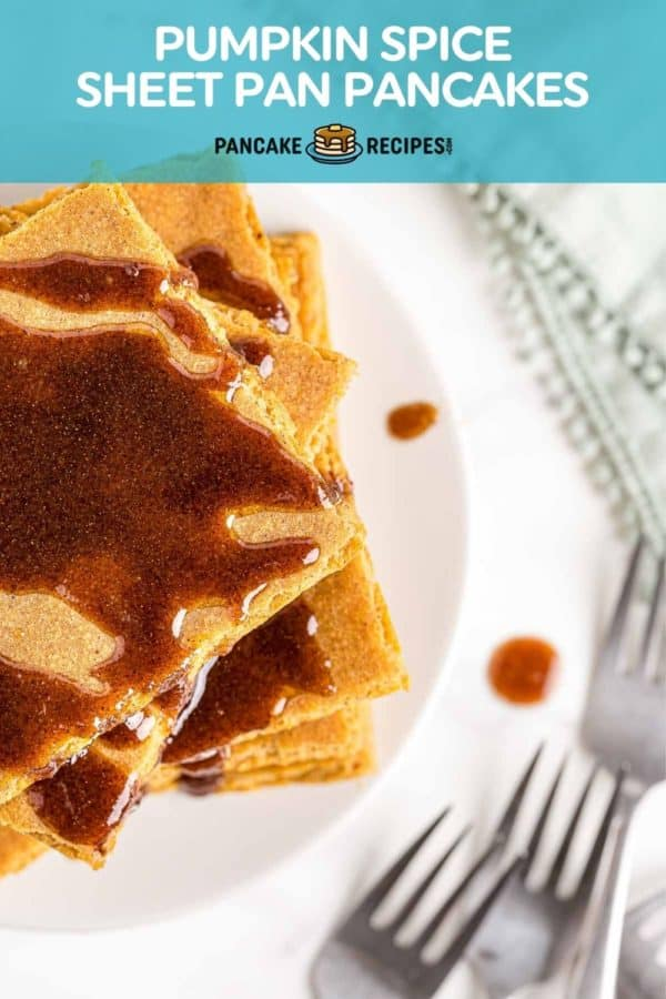 """Overhead view of square pancakes, text overlay reads """"pumpkin spice sheet pan pancakes."""""""