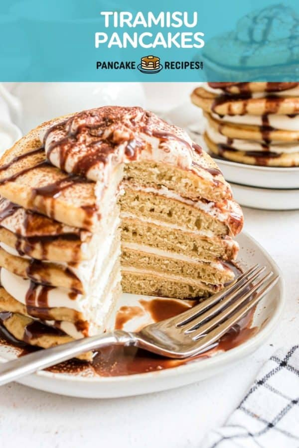 """Stack of pancakes with mascarpone filling and a kahlua drizzle, text overlay reads """"tiramisu pancakes."""""""