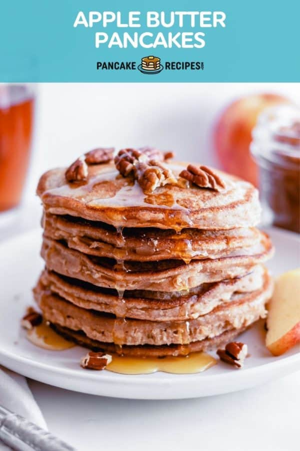 """Stack of pancakes, text overlay reads """"apple butter pancakes."""""""